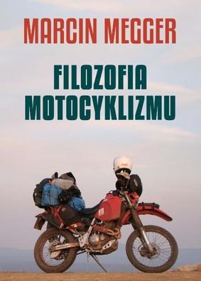 Megger Man - Filozofia motocyklizmu