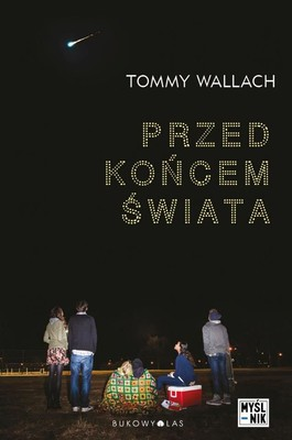 Tommy Wallach - Przed końcem świata / Tommy Wallach - We All Looked Up