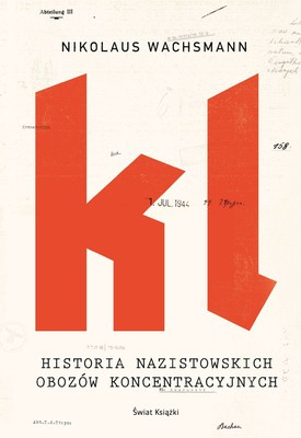 Nikolaus Wachsmann - Historia nazistowskich obozów koncentracyjnych