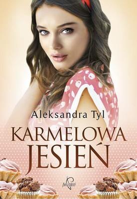 Aleksandra Tyl - Karmelowa jesień