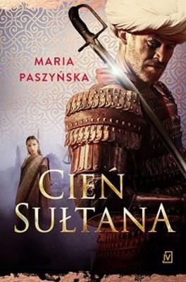 Maria Paszyńska - Cień sułtana
