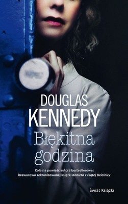 Douglas Kennedy - Błękitna godzina
