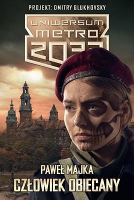 Rafał Majka - Uniwersum Metro 2033. Człowiek obiecany