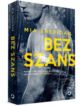 Mia Sheridan - Bez szans / Mia Sheridan - The Salvation