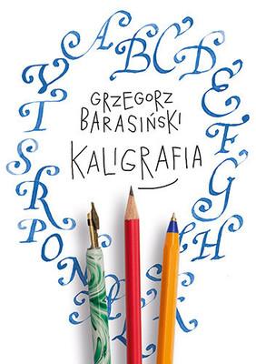 Grzegorz Barasiński - Kaligrafia