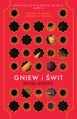 Renee Ahdieh - Gniew i świt / Renee Ahdieh - The Wrath and the Dawn