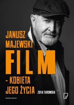 Zofia Turowska - Janusz Majewski. Film. Kobieta jego życia