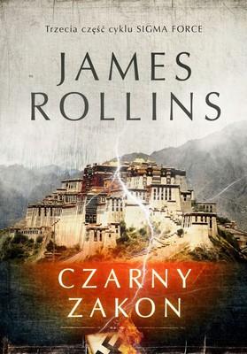 James Rollins - Sigma Force. Tom 3. Czarny zakon
