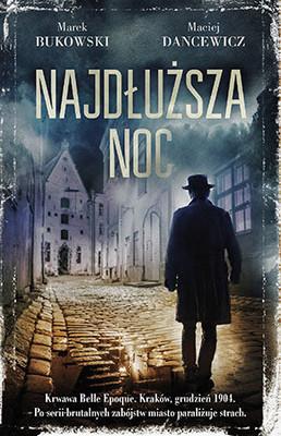 Marek Bukowski, Maciej Dancewicz - Najdłuższa noc