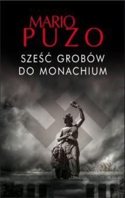 Mario Puzo - Sześć grobów do Monachium / Mario Puzo - Six graves to Munich