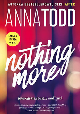 Anna Todd - Nothing More