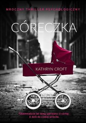Kathryn Croft - Córeczka / Kathryn Croft - Almost moon