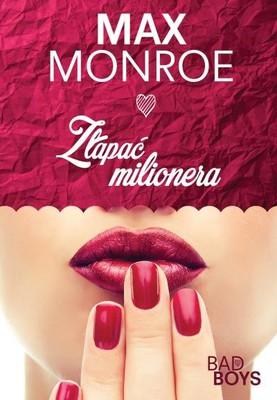 Max Monroe - Złapać milionera / Max Monroe - Tapping the Billionaire