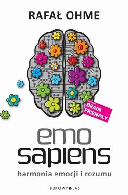 Rafał Ohme - Emo Sapiens. Harmonia emocji i rozumu