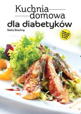 Stella Bowling Kuchnia Domowa Dla Diabetyków Premiera