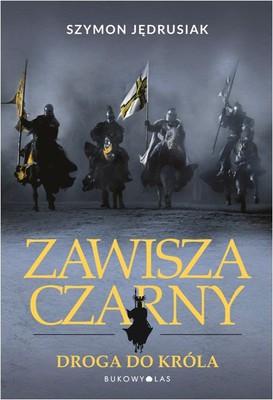 Szymon Jędrusiak - Zawisza Czarny. Droga do króla