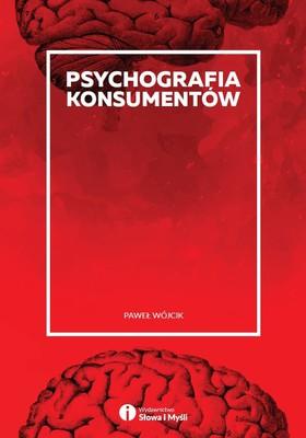 Paweł Wójcik - Psychografia konsumentów