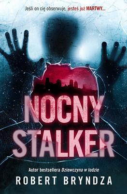 Robert Bryndza - Nocny stalker / Robert Bryndza - The Night Stalker