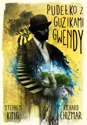Stephen King, Richard Chizmar - Pudełko z guzikami Gwendy / Stephen King, Richard Chizmar - Gwendy's Button Box
