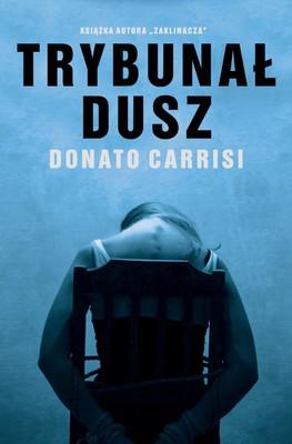 Donato Carrisi - Trybunał dusz / Donato Carrisi - Il Tribunale delle anime