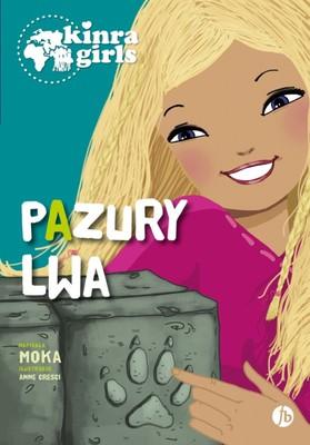 Moka - Kinra Girls. Tom 3. Pazury lwa
