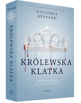 Victoria Aveyard - Czerwona Królowa. Tom 3. Królewska klatka