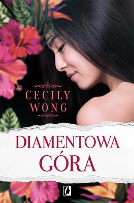 Cecily Wong - Diamentowa góra / Cecily Wong - Diamond head