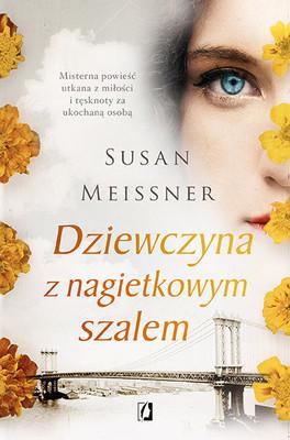 Kimmie Meissner - Dziewczyna z nagietkowym szalem / Kimmie Meissner - A Fall of Marigolds