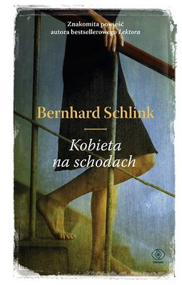 Bernhard Schlink - Kobieta na schodach