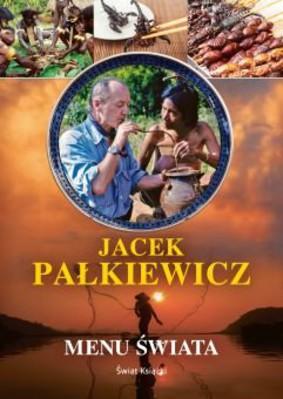 Jacek Pałkiewicz - Menu świata