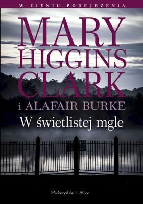 Alafair Burke, Mary Higgins Clark - W świetlistej mgle