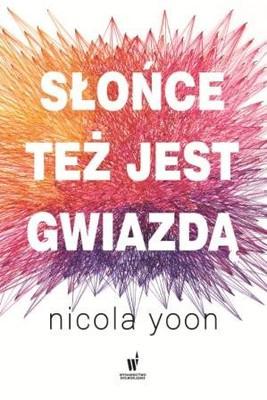 Nicola Yoon - Słońce też jest gwiazdą