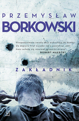 Przemysław Borkowski - Zakładnik