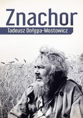 Tadeusz Dołęga-Mostowicz - Znachor