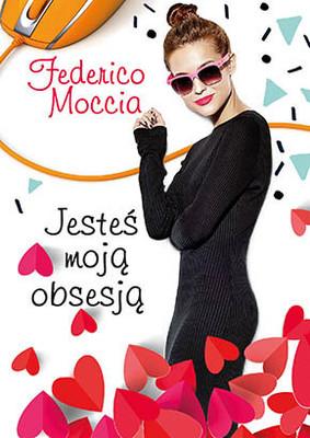 Federico Moccia - Jesteś moją obsesją / Federico Moccia - Tu Sei Ossessione