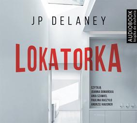 JP Delaney - Lokatorka