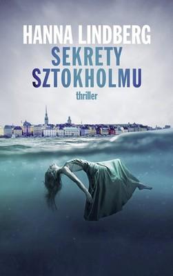 Hanna Lindberg - Sekrety Sztokholmu