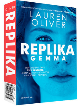 Lauren Oliver - Replika