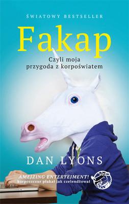 Dan Lyons - Fakap, czyli moja przygoda ze start-upem