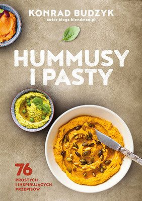 Konrad Budzyk Hummusy i pasty Ebook