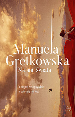 Manuela Gretkowska Na linii swiata Ebook