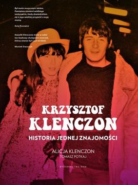 Tomasz Potkaj - Krzysztof Klenczon. Historia jednej znajomości