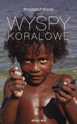 Krzysztof Kryza - Wyspy koralowe