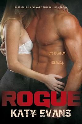 Katy Evans - Real. Tom 4. Rogue
