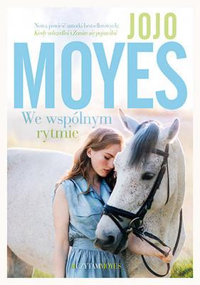 Jojo Moyes - We wspólnym rytmie