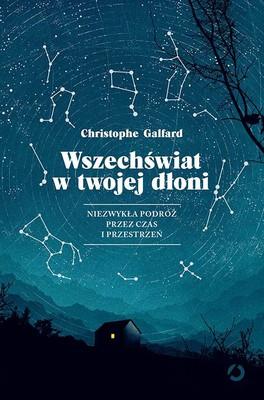 Christophe Galfard - Wszechświat w twojej dłoni