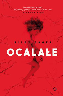 Riley Sager - Ocalałe