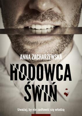 Anna Zacharzewska - Hodowca świń