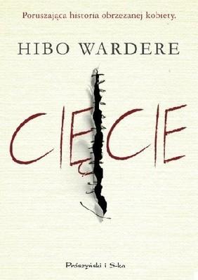 Hibo Wardere - Cięcie. Poruszająca historia obrzezanej kobiety