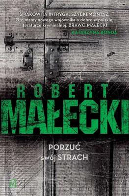 Robert Małecki - Porzuć swój strach